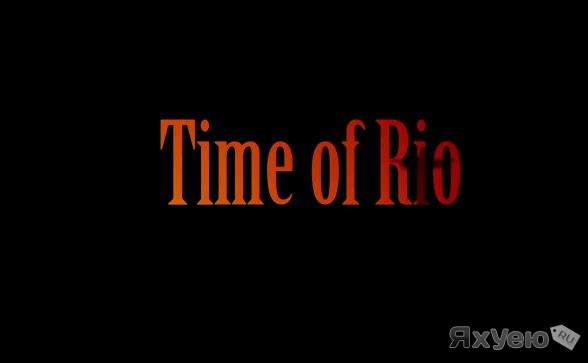 Time of Rio